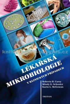 Lékařská mikrobiologie v klinických případech cena od 231 Kč