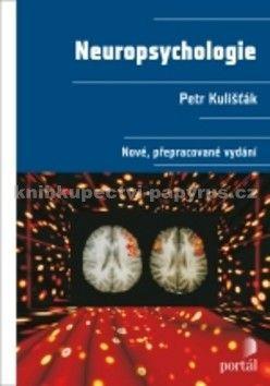 Petr Kulišťák: Neuropsychologie cena od 481 Kč