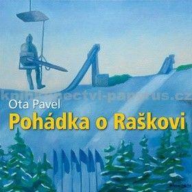 Ota Pavel: Pohádka o Raškovi - CD