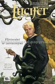 Mike Carey: Lucifer 3 - Flirtování se zatracenými cena od 326 Kč