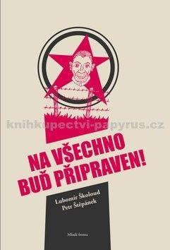 Petr Štěpánek, Lubomír Školoud: Na všechno buď připraven! cena od 199 Kč