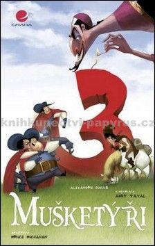 Alexandre Dumas, Bruce Buchanan: Tři Mušketýři (komiks) cena od 169 Kč