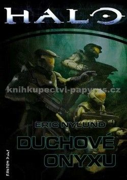 Eric S Nylund: Halo 4 - Duchové Onyxu cena od 154 Kč