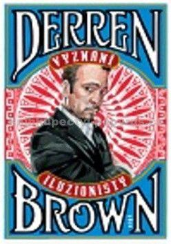 Derren Brown: Vyznání iluzionisty cena od 150 Kč