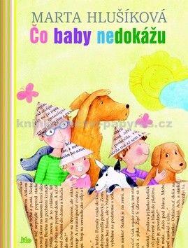 Marta Hlušíková: Čo baby nedokážu cena od 144 Kč