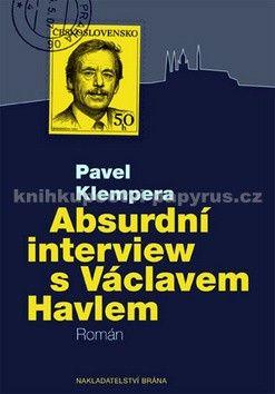 Pavel Klempera: Absurdní interview s Václavem Havlem