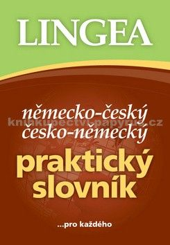 Kolektiv autorů: Německo-český, česko-německý praktický slovník ...pro každého cena od 297 Kč