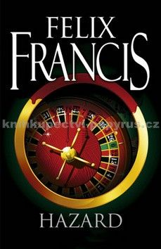 Felix Francis: Hazard cena od 215 Kč