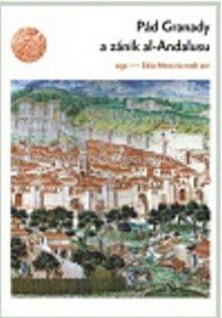 ARGO Pád Granady a zánik al-Andalusu cena od 191 Kč