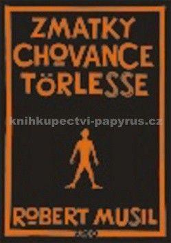 Robert Musil: Zmatky chovance Törlesse cena od 196 Kč