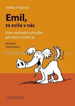 Stefan Frädrich: Emil, to zvíře v nás cena od 60 Kč