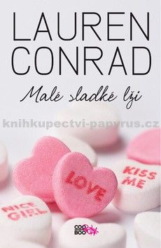 Lauren Conrad: L. A. Candy (2) Malé sladké lži cena od 149 Kč