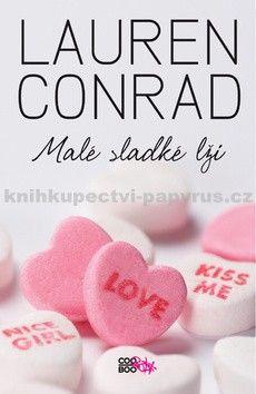 Lauren Conrad: Malé sladké lži cena od 149 Kč
