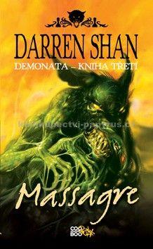 Darren Shan: Demonata 3 - Massagre cena od 169 Kč