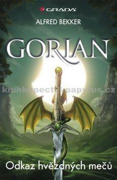 Alfred Bekker: Gorian 1 - Odkaz hvězdných mečů cena od 84 Kč