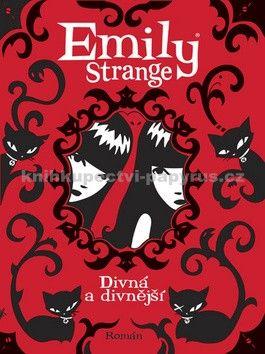 Rob Reger, Jessica Grunerová: Emily Strange - Divná a divnější cena od 182 Kč