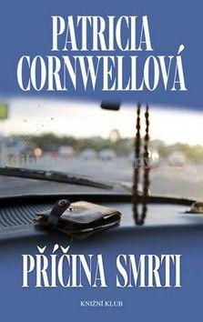 Patricia Cornwell: Příčina smrti cena od 199 Kč