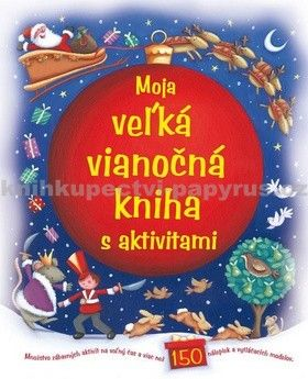 Moja veľká Vianočná kniha s aktivitami cena od 149 Kč