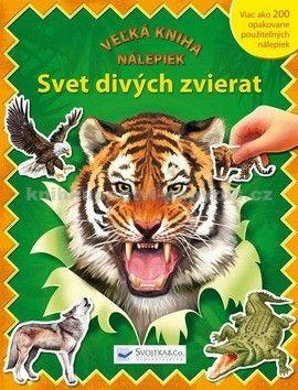 Svet divých zvierat-Veľká kniha nálepiek cena od 149 Kč