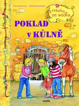 Melanie Brockampová, Ruth Gellersen: Poklad v kůlně - Příběhy ze sedla cena od 98 Kč