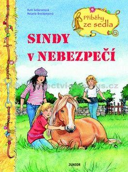 Melanie Brockampová, Ruth Gellersen: Sindy v nebezpečí - Příběhy ze sedla cena od 90 Kč