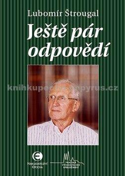 """Lubomír Štrougal: Štrougal: """"...ještě pár odpovědí"""" cena od 142 Kč"""