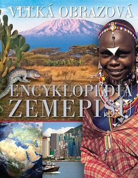 Veľká obrazová encyklopédia zemepisu cena od 0 Kč