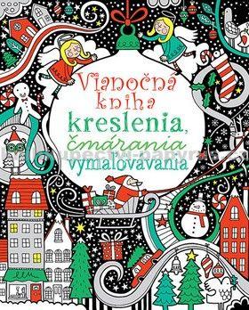 Svojtka Vianočná kniha kreslenia, čmárania a vymaľovávania cena od 141 Kč