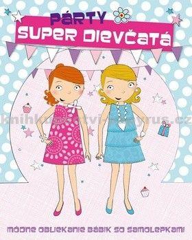 Svojtka Super dievčatá Párty cena od 113 Kč