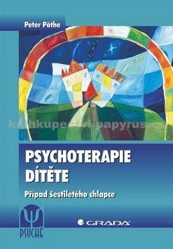 Peter Pöthe: Psychoterapie dítěte - Případ šestiletého chlapce cena od 135 Kč