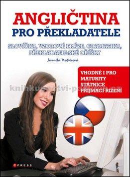 Jarmila Prošvicová: Angličtina pro překladatele cena od 170 Kč