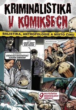 Rob Shone, David West: Kriminalistika v komiksech cena od 89 Kč