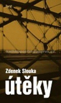 Zdenek J. Slouka: Útěky : a přece neutečeš cena od 151 Kč