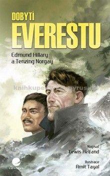 Lewis Helfand: Dobytí Everestu - Edmund Hillary a Tenzing Norgay cena od 152 Kč