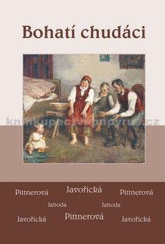 Vlasta Javořická, Vlasta Pittnerová: Bohatí chudáci cena od 0 Kč
