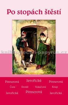Vlasta Javořická: Po stopách štěstí cena od 159 Kč