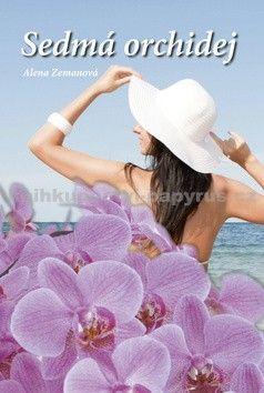 Alena Zemanová: Sedmá orchidej cena od 156 Kč