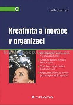 Emilie Franková: Kreativita a inovace v organizaci cena od 305 Kč