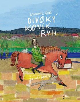 Bohumil Říha: Divoký koník Ryn cena od 139 Kč