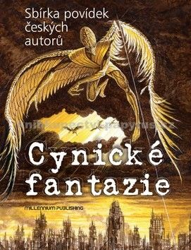 Různí autoři: Cynické fantazie cena od 184 Kč