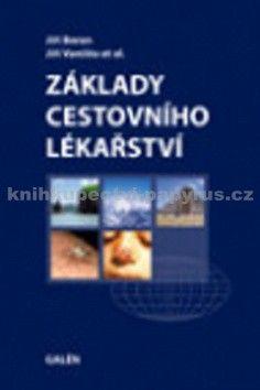 Jiří Beran, Jiří Vaništa: Základy cestovního lékařství cena od 318 Kč
