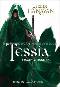Trudi Canavan: Tessia Zrození čarodějky cena od 279 Kč