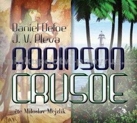 Josef V. Pleva, Daniel Defoe: Robinson Crusoe - CD mp3