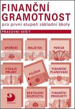 Petr Jakeš: Finanční gramotnost pro první stupeň ZŠ Pracovní sešit cena od 45 Kč