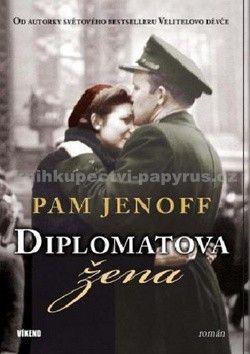 Pam Jenoff: Diplomatova žena cena od 96 Kč
