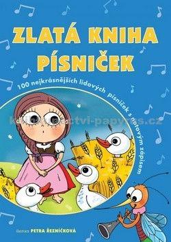 Petra Řezníčková: Zlatá kniha písniček cena od 188 Kč
