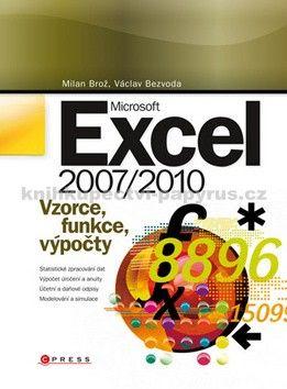 Václav Bezvoda, Milan Brož: Microsoft Excel 2007/2010 cena od 420 Kč