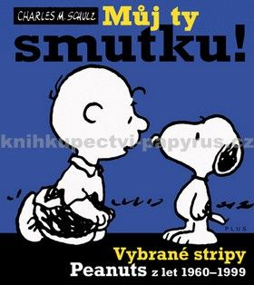 Charles Schultz: Snoopy (3) Můj ty smutku! cena od 189 Kč