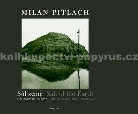 Milan Pitlach: Sůl země cena od 461 Kč