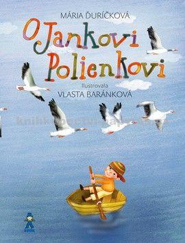 Mária Ďuríčková: O Jankovi Polienkovi cena od 173 Kč